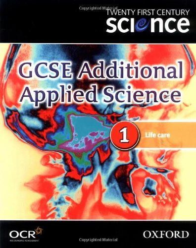 Twenty First Century Science: GCSE Additional Applied Science Module 1 Textbook By University of York Science Education Group