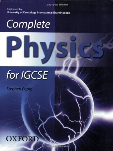 Complete Physics for IGCSE By Stephen Pople