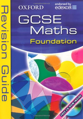 Oxford GCSE Maths for Edexcel: Foundation Revision Guide By Dave Capewell