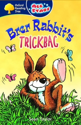 Oxford Reading Tree: All Stars: Pack 3: Brer Rabbit's Trickbag By Sean Taylor