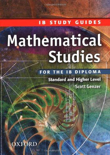 IB Study Guide: Mathematical Studies By Scott Genzer