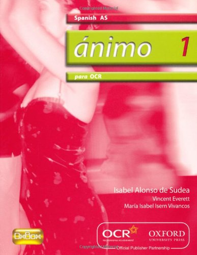 Animo: 1: Para OCR AS Students' Book By Isabel Alonso de Sudea