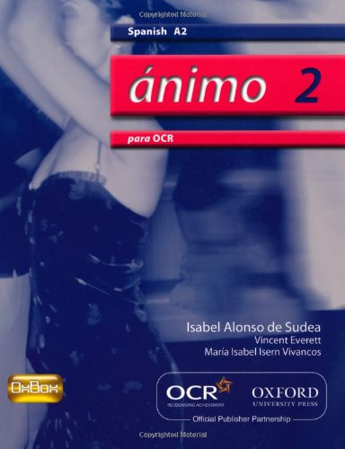 Animo 2: Para OCR A2 Students' Book by Isabel Alonso de Sudea
