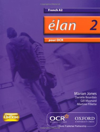 Elan 2: Pour OCR A2 Students' Book By Marian Jones