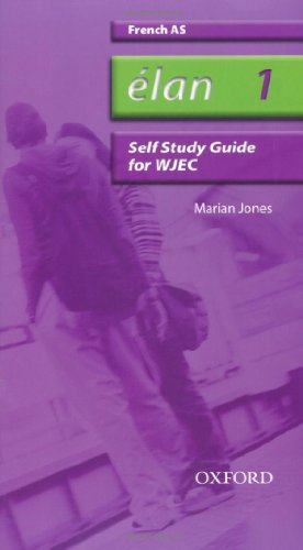Elan: 1: AS WJEC Self-study Guide with CD-ROM By Marian Jones