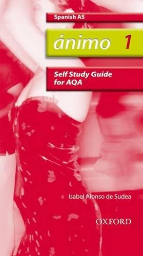 Animo: 1: AS AQA Self-Study Guide with CD-ROM By Isabel Alonso De Sudea