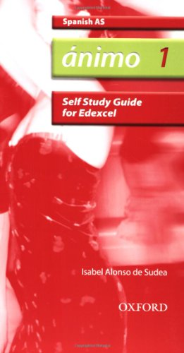 Animo: 1: AS Edexcel Self-study Guide with CD-ROM by Isabel Alonso de Sudea
