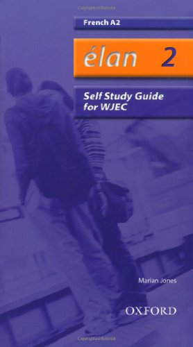Élan: 2: A2 WJEC Self-Study Guide with CD-ROM (Elan) By Marian Jones