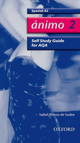 Animo: 2: A2 AQA Self-Study Guide with CD-ROM By Isabel Alonso De Sudea
