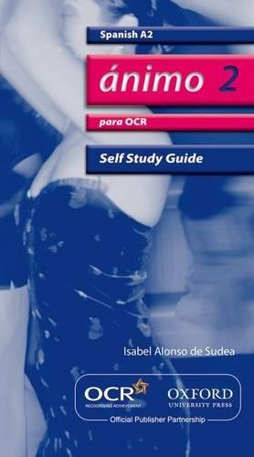 Animo 2: Para OCR A2 Self-Study Guide with CD-ROM By Isabel Alonso de Sudea