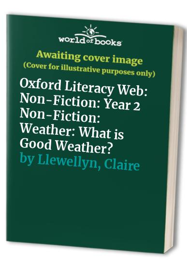 Oxford Literacy Web By Claire Llewellyn