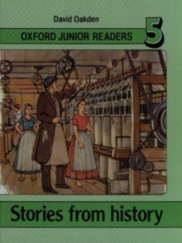 Stories from History: Bk.5 (Oxford Junior Readers) By David Oakden