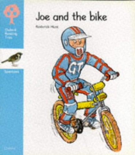 Oxford Reading Tree: Stage 3: Sparrows Storybooks: Joe and the Bike By Rod Hunt