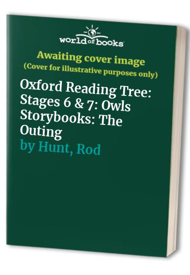Oxford Reading Tree: Stages 6 & 7: Owls Storybooks By Rod Hunt