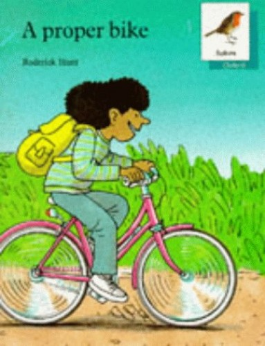 Oxford Reading Tree: Stages 6-10: Robins Storybooks: 8: A Proper Bike By Mike Poulton