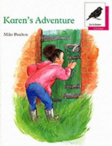 Oxford Reading Tree: Stage 10: Jackdaws Anthologies: Karen's Adventure By Mike Poulton