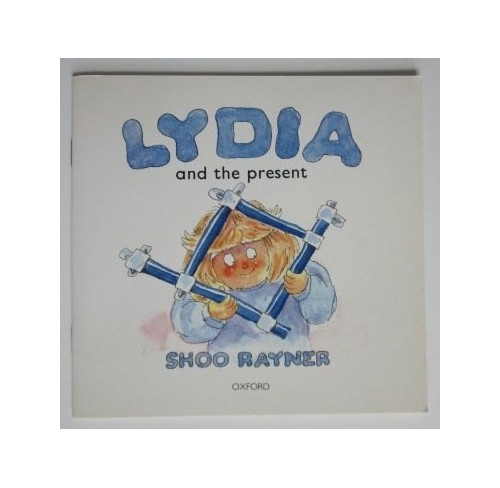 Lydia and the Present By Shoo Rayner