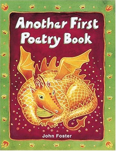 Another First Poetry Book By Edited by John Foster