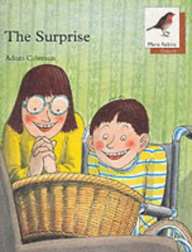 Oxford Reading Tree: Stage 8: More Robins Storybooks: The Surprise By Adam Coleman