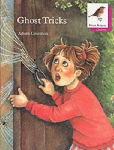 Oxford Reading Tree: Stage 10: More Robins Storybooks: Ghost Tricks By Adam Coleman