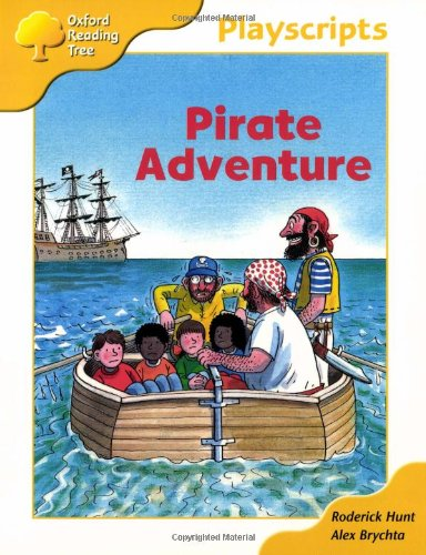 Oxford Reading Tree: Stage 5: Playscripts: 2: Pirate Adventure By Rod Hunt