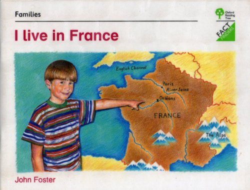 Oxford Reading Tree: Stages 1-11: Fact Finders: Unit B: Families: I Live in France By Roderick Hunt