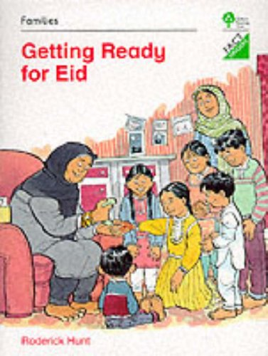 Oxford Reading Tree: Stages 1-11: Fact Finders: Unit B: Families: Getting Ready for Eid by Roderick Hunt