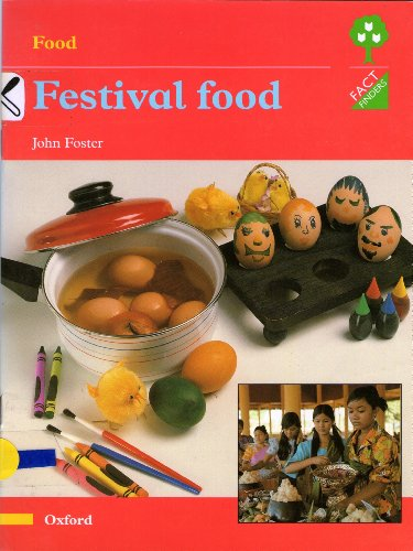 Oxford Reading Tree: Stages 1-11: Fact Finders: Unit D: Food By Roderick Hunt