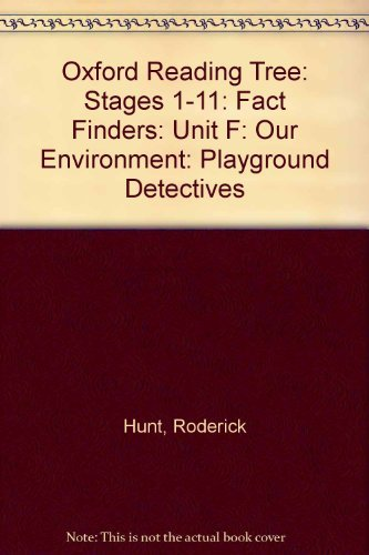 Oxford Reading Tree: Stages 1-11: Fact Finders: Unit F: Our Environment By Roderick Hunt