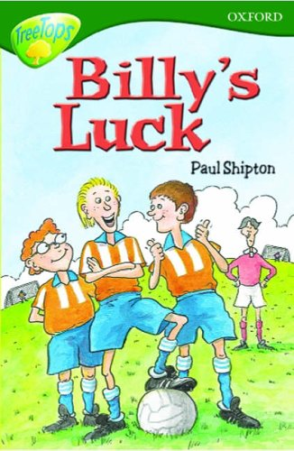 Oxford Reading Tree: TreeTops: Stage 12 Pack A: Billy's Luck By Paul Shipton