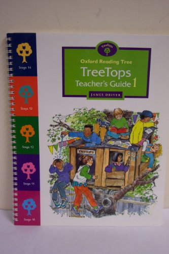 Oxford Reading Tree: Stages 10 & 11: TreeTops: Teacher's Guide By James Driver