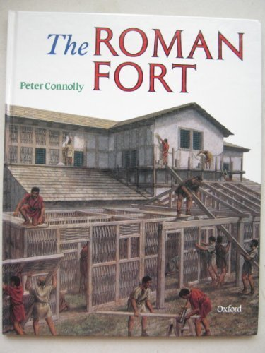 The Roman Fort von Peter Connolly