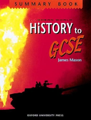 Modern World History to GCSE By James Mason