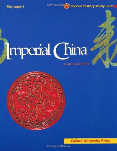 Imperial China By Carol Gleisner