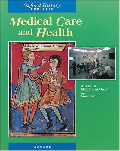 Medical Care and Public Health By Alistair M. Gray