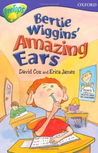 Oxford Reading Tree: Level 11: Treetops Stories: Bertie Wiggins' Amazing Ears by Nick Warburton