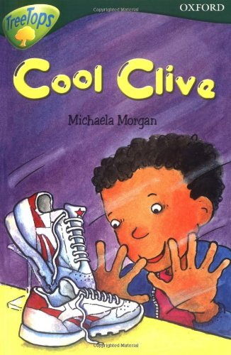 Oxford Reading Tree: Level 12: Treetops Stories: Cool Clive By Susan Gates