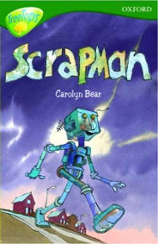 Oxford Reading Tree: Level 12: Treetops Stories: Scrapman By Susan Gates