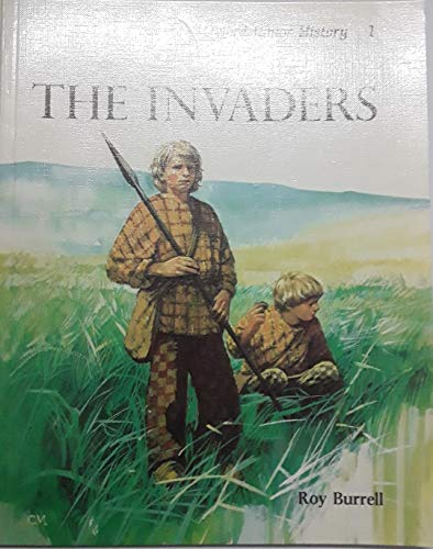 Oxford Junior History: v.1: The Invaders by R.E.C. Burrell