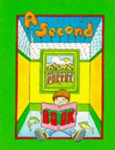 A Second Poetry Book By Edited by John Foster