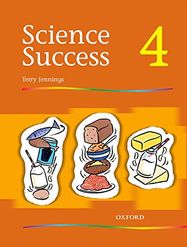 Science Success: Level 4: Pupils' Book 4: Pupil's Book Level 4 By Terry Jennings