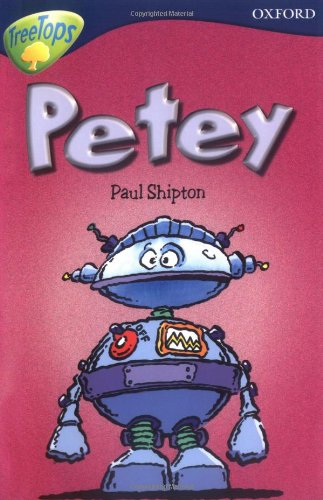 Oxford Reading Tree: Level 14: TreeTops New Look Stories: Petey (Oxford Reading Tree Treetops) By James Riordan