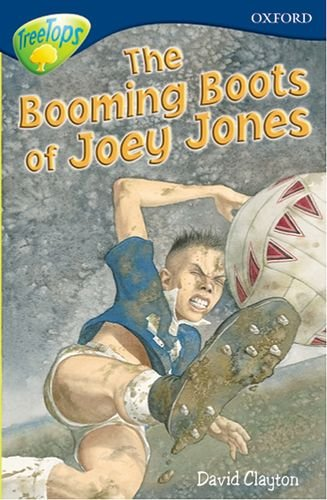 Oxford Reading Tree: Level 14: Treetops: More Stories A: the Booming Boots of Joey Jones By Malachy Doyle