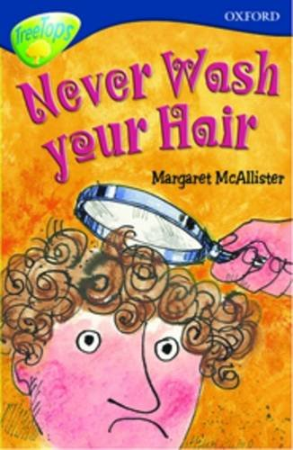 Oxford Reading Tree: Level 14: Treetops More Stories A: Never Wash Your Hair By Malachy Doyle