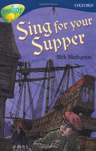 Oxford Reading Tree: Level 14: Treetops: More Stories A: Sing for Your Supper By Malachy Doyle