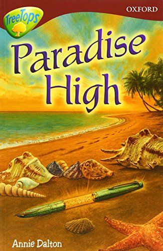Oxford Reading Tree: Level 15: TreeTops Stories: Paradise High By Anne Mackintosh