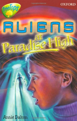 ORT Treetops Fiction Level 15A More Stories A Aliens at Paradise High By Annie Dalton