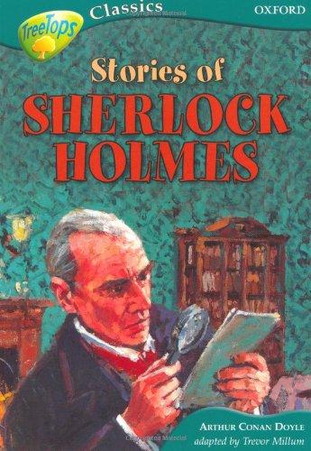 Oxford Reading Tree: Level 16A: Treetops Classics: Stories of Sherlock Holmes By Sir Arthur Conan Doyle