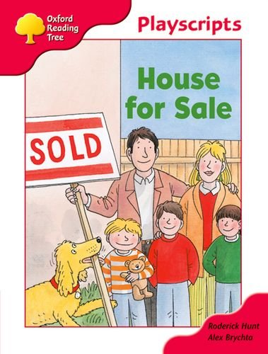 Oxford Reading Tree: Stage 4: Playscripts: House for Sale By Volume editor Jacquie Buttriss