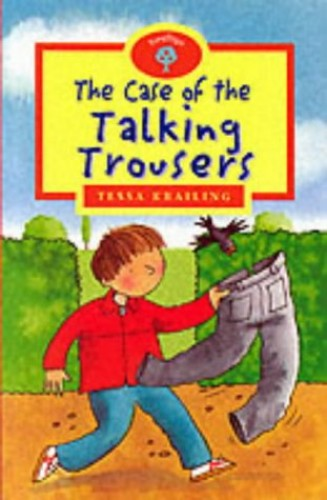 Oxford Reading Tree: Stage 13+: TreeTops: The Case of the Talking Trousers By Tessa Krailing
